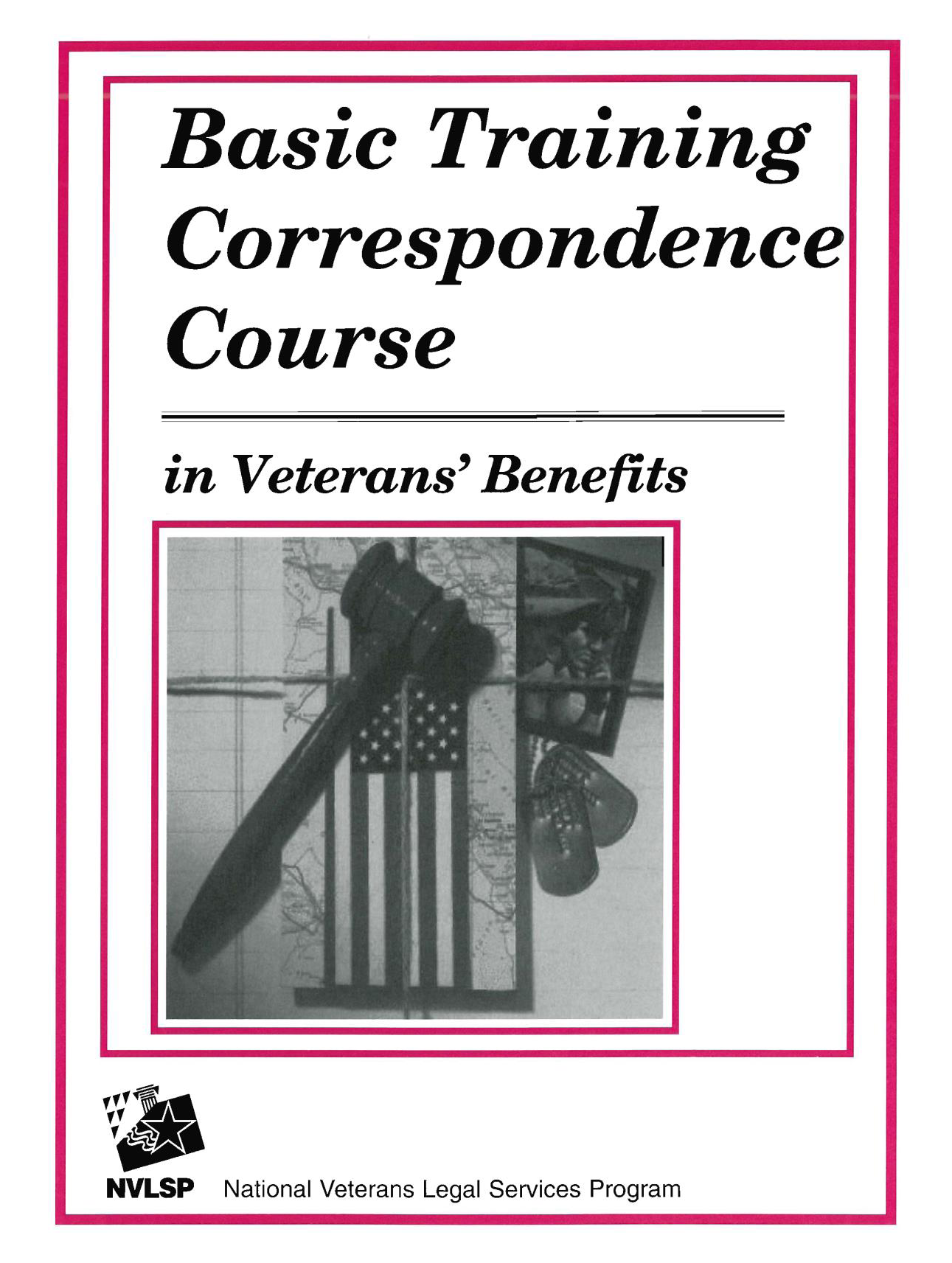 Updated: The Basic Training Course for Veterans Benefits